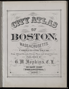 City atlas of Boston, Massachusetts : complete in one volume