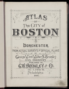Atlas of the city of Boston : Dorchester