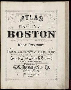Atlas of the city of Boston : West Roxbury