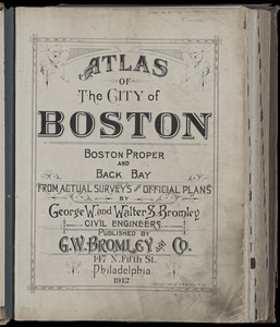 Atlas of the city of Boston : Boston proper and Back Bay