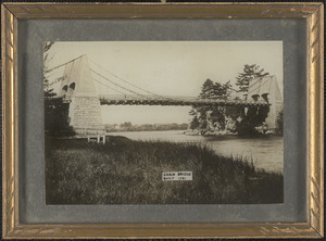 First Chain Bridge, built 1791, Newburyport, Mass.