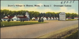 Dunn's Village in Sharon, Mass. -- Route 1. Overnight cabins
