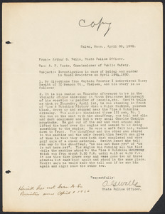 Sacco-Vanzetti Case Records, 1920-1928. Prosecution Papers. Correspondence: Arthur G. Wells (State Police officer) and A.F. Foote (Commissioner of Public Safety), April 1920. Box 27, Folder 1, Harvard Law School Library, Historical & Special Collections