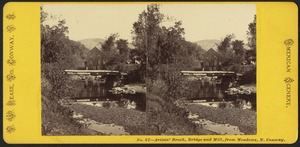 Artists' Brook, bridge and mill, from meadows, N. Conway