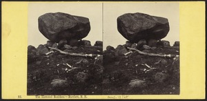 The elevated boulders - Bartlett, N. H.