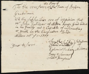 Document of indenture: Servant: Saunders, George. Master: Gulliver, John. Town of Master: Milton. Selectmen of the town of Milton autograph document signed to the Overseers of the Poor of Boston: Endorsement Certificate for John Gulliver.