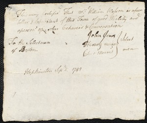 Document of indenture: Servant: Bryant, Samuel. Master: Wesson, William. Town of Master: Hopkinton. Selectmen of the town of Hopkinton autograph document signed to the Overseers of the Poor of Boston: Endorsement Certificate for William Wesson.