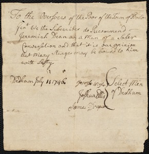 Document of indenture: Servant: Sturges, Mary. Master: Dean, Jeremiah. Town of Master: Dedham. Selectmen of Bedham autograph document signed to the Overseers of the Poor of Boston: Endorsement Certificate for Jeremiah Dean.