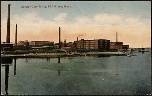 Border City Mills, Fall River, Mass.