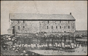 First cotton mill erected 1811-Fall River, Mass.