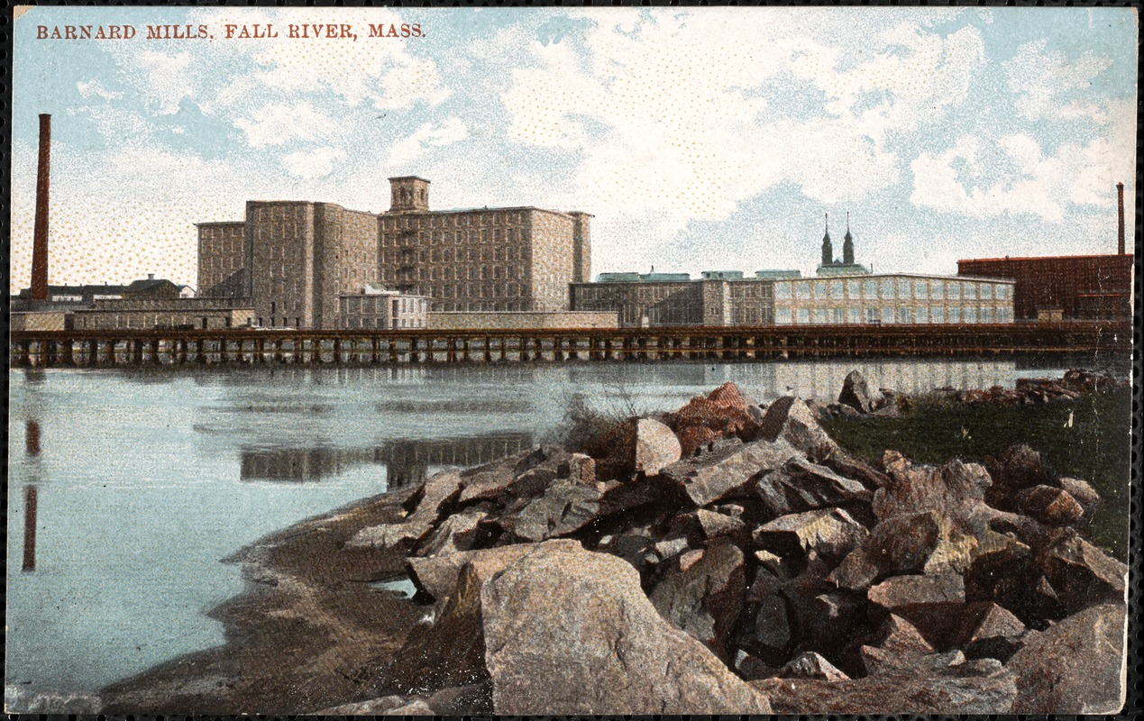 Barnard Mills, Fall River, Mass.