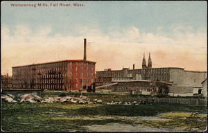 Wampanoag Mills, Fall River, Mass.