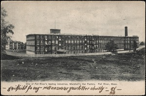 One of Fall River's leading industries, Marshall's Hat Factory, Fall River, Mass.