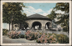 The Pavillion, South Park, Fall River, Mass.