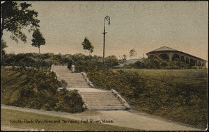 South Park pavillion and terrace, Fall River, Mass.