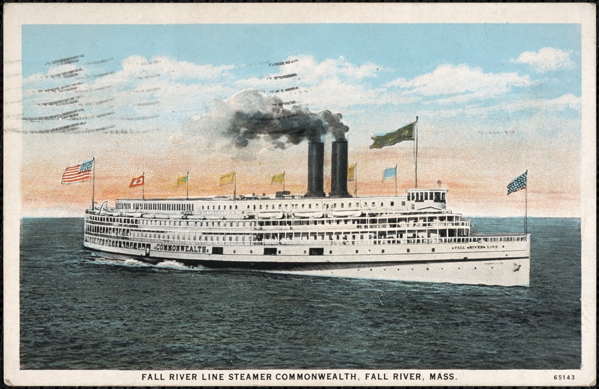 Fall River Line Steamer Commonwealth, Fall River, Mass.