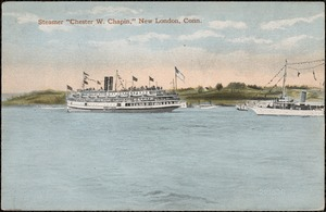 "Steamer ""Chester W. Chapin"" New London, Conn."