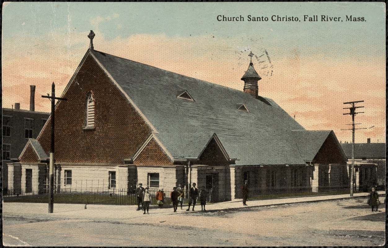 Church Santo Christo, Fall River, Mass.