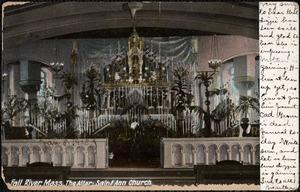 Fall River, Mass.-The altar-Saint Ann Church