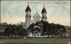 Ste. Anne's Church from South Park, Fall River, Mass.