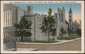 First Congregational Church and Durfee High School, Fall River, Massachusetts