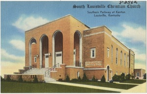 South Louisville Christian Church, Southern Parkway at Kenton, Louisville, Kentucky