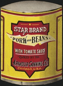 The Armour Canning Co. Pork and beans with tomato sauce. Chicago, U. S. A.