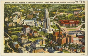 Aerial view - Cathedral of Learning, Masonic Temple and Mellon Institute, Pittsburgh, Pa.