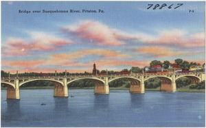 Bridge over Susquehanna River, Pittston, Pa.