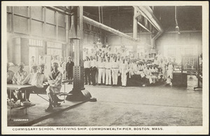 Commissary school, receiving ship, Commonwealth Pier, Boston, Mass.