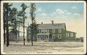 Administration building Y.M.C.A. Camp Devens, Mass.