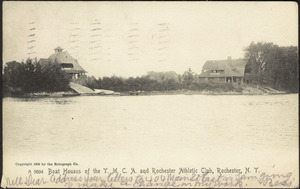 Boat houses of the Y.M.C.A. and Rochester Athletic Club, Rochester, N.Y.