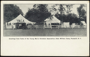 Greetings from tents of the Young Men's Christian Association, State Military Camp, Peekskill, N.Y.