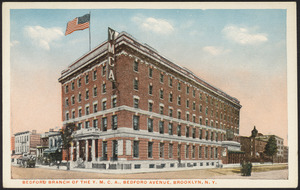 Bedford branch of the Y.M.C.A., Bedford Avenue, Brooklyn, N.Y.