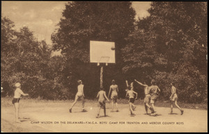Camp Wilson on the Delaware - Y.M.C.A. boy's camp for Trenton and Mercer County boys