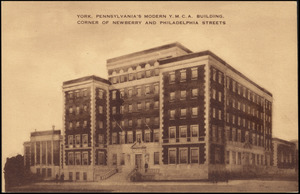 York, Pennsylvania's modern Y.M.C.A. building, corner of Newberry and Philadelphia Streets