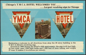 Chicago's YMCA Hotel welcomes you…largest revolving sign in Chicago