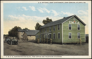 U.S. National Army Cantonment, Camp Gordon, Atlanta, Ga. Y.M.C.A., Administration bldg., post office and telephone exchange