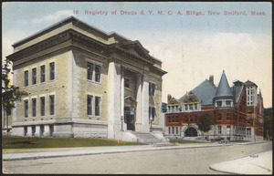 Registry of Deeds & Y.M.C.A. bldgs., New Bedford, Mass.