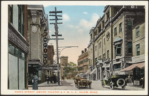 Essex Street, Empire Theater & Y.M.C.A., Salem, Mass.