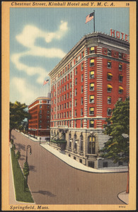 Chestnut Street, Kimball Hotel and Y.M.C.A. Springfield, Mass.