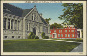 Lithgow Library and Y.M.C.A., Augusta, Maine