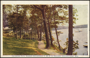 The shore path, summer encampment Y.M.C.A. College, College Camp, Wis.