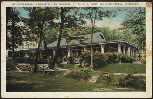 Weidensall Administration building, Y.M.C.A. camp, on Lake Geneva, Wisconsin