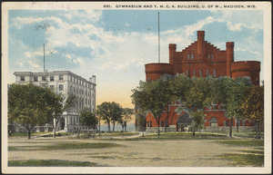 Gymnasium and Y.M.C.A. building, U. of W., Madison, Wis