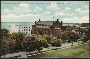 Gymnasium and Y.M.C.A. building, U. of W., Madison, Wis.