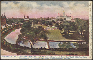 Bushnell Park, Hartford, Conn. showing Y.M.C.A. building at the left, also the State Capitol, Soldiers' and Sailors' Memorial Arch, the Terrace, Corning Fountain, Stepping Stones, Park River, Etc.