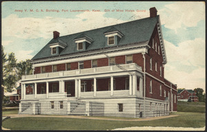 Army Y.M.C.A. building, Fort Leavenworth, Kans. Gift of Miss Helen Gould