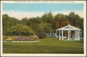 Flower bed and pergola, Forest Park, Springfield, Mass.