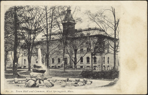 Town hall and common, West Springfield, Mass.
